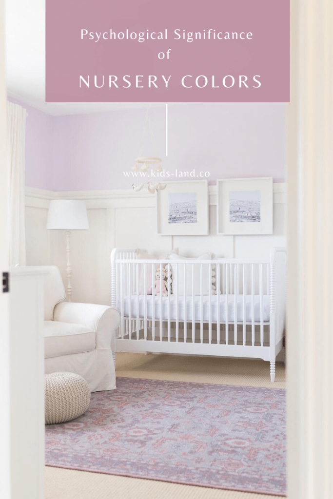 Psychological Significance of Nursery Colors